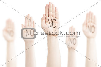 "Hands raised to the sky with the inscription — ""No""."