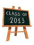 class of 2013 on easel blackboard