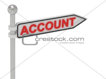 ACCOUNT arrow sign with letters