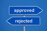 Approved and rejected signs