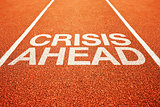 Crisis ahead