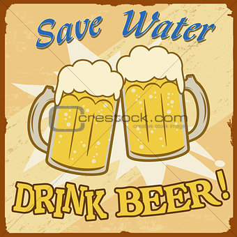 Save water drink beer vintage  poster
