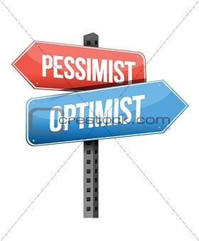 pessimist, optimist, road sign