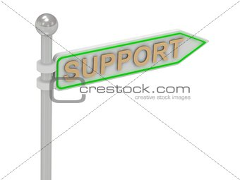 "3d rendering of sign with gold ""SUPPORT"""
