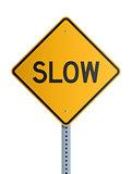 Slow roadsign