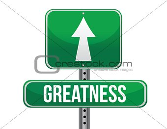 greatness road sign illustration design