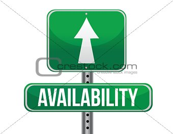 availability road sign illustration design