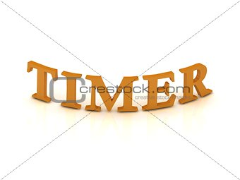 TIMER sign with orange letters