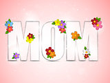 Happy Mother Day Flower Background