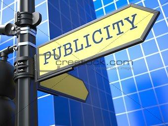 Business Concept.  Publicity Sign.