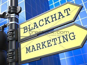 Business Concept. Blackhat Marketing Sign.