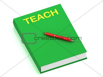 TEACH inscription on cover book
