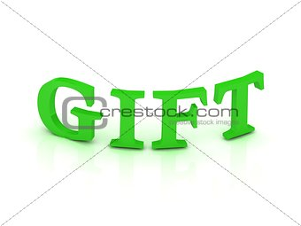 GIFT sign with green letters