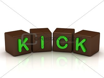 KICK inscription bright green letters