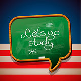 Let's go study - written on blackboard, vector Eps10 image.