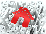 Red Home Sign on Alphabet Background.