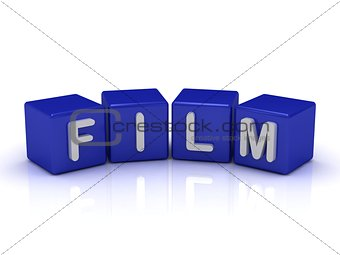 FILM word on blue cubes