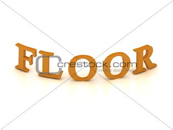 FLOOR sign with orange letters