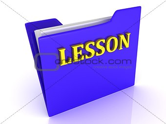 LESSON bright letters on a blue folder