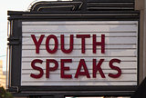 Youth speaks marquee