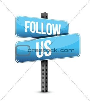 Follow us road sign illustration design