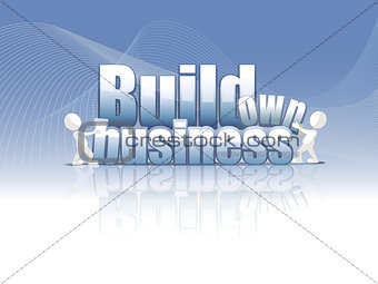 Build own business background