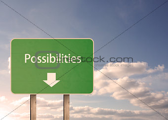 Possibilities road sign