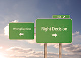 Wrong and right decision road signs