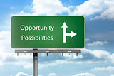 Opportunity and possibilities written over a signpost