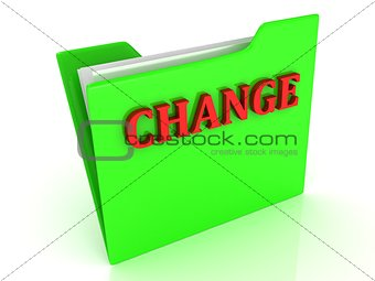 CHANGE bright red letters on a green folder