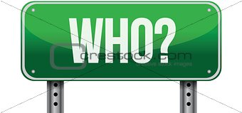 who green road sign illustration