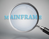 Magnifying glass showing mainframe word