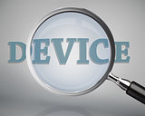 Magnifying glass showing device word