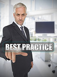 Businessman touching the term best practice