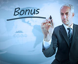 Businessman writing the word bonus