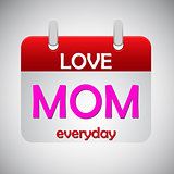Love mom everyday calendar icon