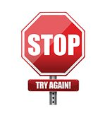 Stop try again road sign illustration design