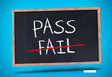 Pass and fail written on blackboard