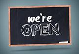 We are open written on chalkboard