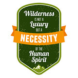 Wilderness is not a luxury