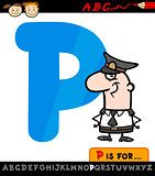 letter p with policeman cartoon illustration