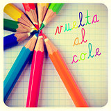 vuelta al cole, back to school written in spanish