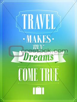 Travel design.