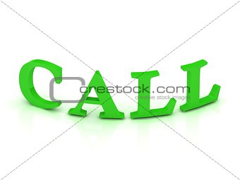 CALL sign with green letters