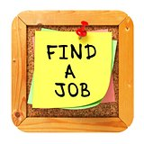 Find a Job. Yellow Sticker on Bulletin.