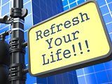 Business Concept. Refresh Your Life Roadsign.