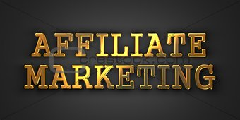 Affiliate Marketing. Business Concept.