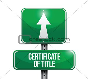 certificate of title road sign illustrations
