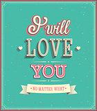 I will love you typographic design.