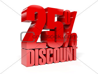 25 percent discount.